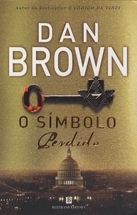 Dan Brown - O Simbolo Perdido.