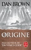 "Dan Brown - Origine - Par l'auteur de ""Da Vinci Code""."
