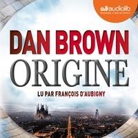 Ebook for Gate examen téléchargement gratuit Origine par Dan Brown, François d' Aubigny