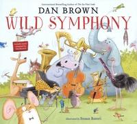 Dan Brown - Wild Symphony.