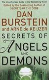 Dan Burstein et Arne de Keijzer - Secrets of Angels & Demons.