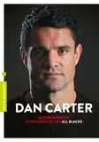 Dan Carter - Dan Carter - Autobiographie d'une légende des All Blacks.
