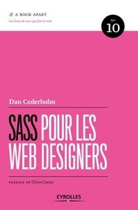 Dan Cederholm - Sass pour les web designers.