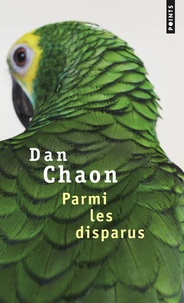 Dan Chaon - Parmi les disparus.