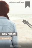 Dan Chaon - Prothèse.