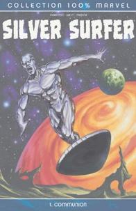 Dan Chariton - Silver Surfer Tome 1 : Communion.