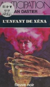 Dan Dastier - L'Enfant de Xéna.