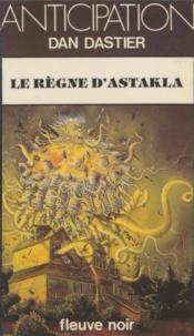Dan Dastier - Le Règne d'Astakla.