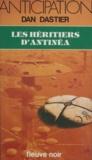 Dan Dastier - Les Héritiers d'Antinéa.