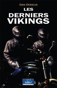 Dan Derieux - Les derniers vikings.
