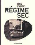 Dan Fante - Régime à sec.
