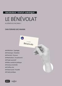Dan Ferrand-Bechmann - Le bénévolat - Au bénévole inconnu !.