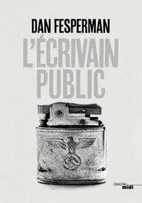 Dan Fesperman - L'écrivain public.