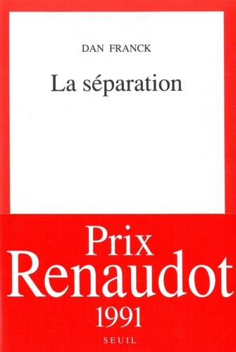 Dan Franck - La séparation.