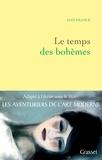 Dan Franck - Le temps des Bohèmes.