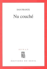 Dan Franck - Nu couché.