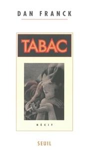Dan Franck - Tabac - Récit.