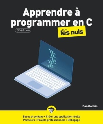 Apprendre à programmer en C pour les nuls 3e édition