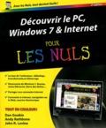 Dan Gookin et Andy Rathbone - Découvrir le PC, Windows 7 & Internet pour les Nuls.