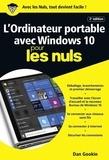Dan Gookin - L'ordinateur portable avec Windows 10 pour les nuls.