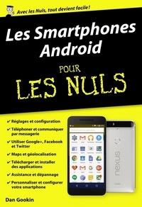 Dan Gookin - POCHE NULS  : Les Smartphones Android pour les Nuls.