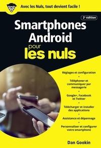 Dan Gookin - Les Smartphones Android pous les nuls.