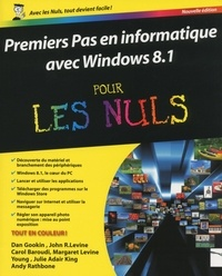 Dan Gookin et John Levine - Premiers Pas en informatique avec Windows 8.1 pour les Nuls.