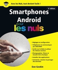 Dan Gookin - Smartphones Android pour les nuls.