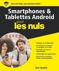 Dan Gookin - Smartphones et tablettes Android pour les nuls.