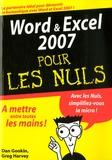 Dan Gookin et Greg Harvey - Word et Excel 2007 pour les Nuls.