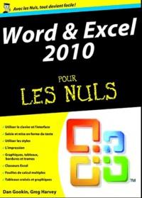 Word et excel 2010 mégapoche pour les nuls - Dan Gookin | Showmesound.org