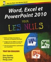 Word, Excel et PowerPoint 2010 pour les nuls - Dan Gookin   Showmesound.org