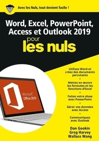 Dan Gookin et Greg Harvey - Word, Excel, Powerpoint, Access & Outlook pour les nuls.