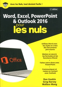 Dan Gookin et Greg Harvey - Word, Excel, PowerPoint & Outlook pour les nuls.