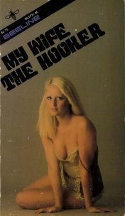 Dan Gordon - My Wife The Hooker.