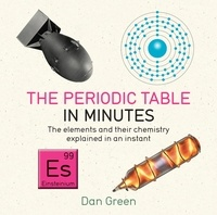 Dan Green - Periodic Table in Minutes.