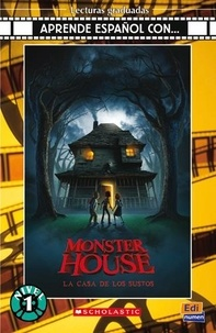 Dan Harmon et Rob Schrab - Monster House - La casa de los sustos. 1 CD audio