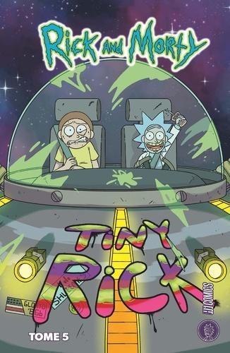 Rick & Morty Tome 5 Tiny Rick