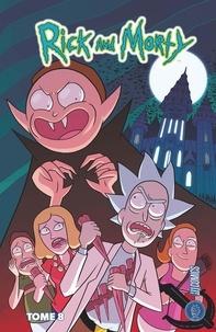 Dan Harmon et Justin Roiland - Rick & Morty Tome 8 : .