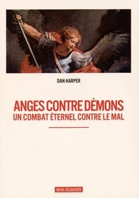 Dan Harper - Anges contre démons.