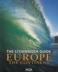 Dan Haylock - The Stormrider Guide Europe - The continent - édition bilingue français-anglais.