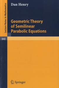 Geometric Theory of Semilinear Parabolic Equations.pdf