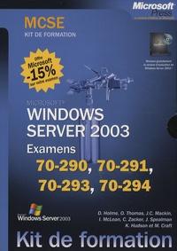 Dan Holme et Orin Thomas - Windows Server 2003 - Coffret 4 volumes : Examens MCSE 70-290, 70-291, 70-293, 70-294.