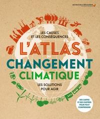 Dan Hooke - L'atlas du changement climatique.