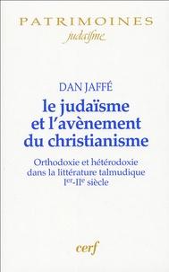 Le judaïsme et lavènement du christianisme - Orthodoxie et hétérodoxie dans la littérature talmunique Ier-IIe siècles.pdf