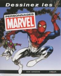 Dessinez les personnages Marvel - Dan Jurgens |