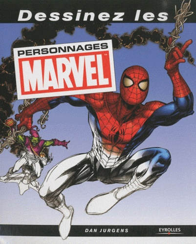 Dan Jurgens - Dessinez les personnages Marvel.