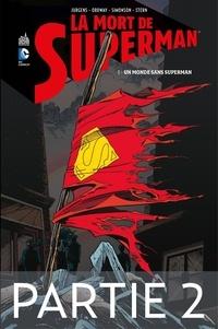 Dan Jurgens et Jerry Ordway - La mort de Superman - Tome 1 - Partie 2.