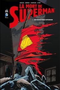 Dan Jurgens et Jerry Ordway - La mort de Superman - Tome 1.