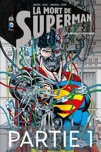 Dan Jurgens et Karl Kesel - La mort de Superman - Tome 2 - Partie 1.